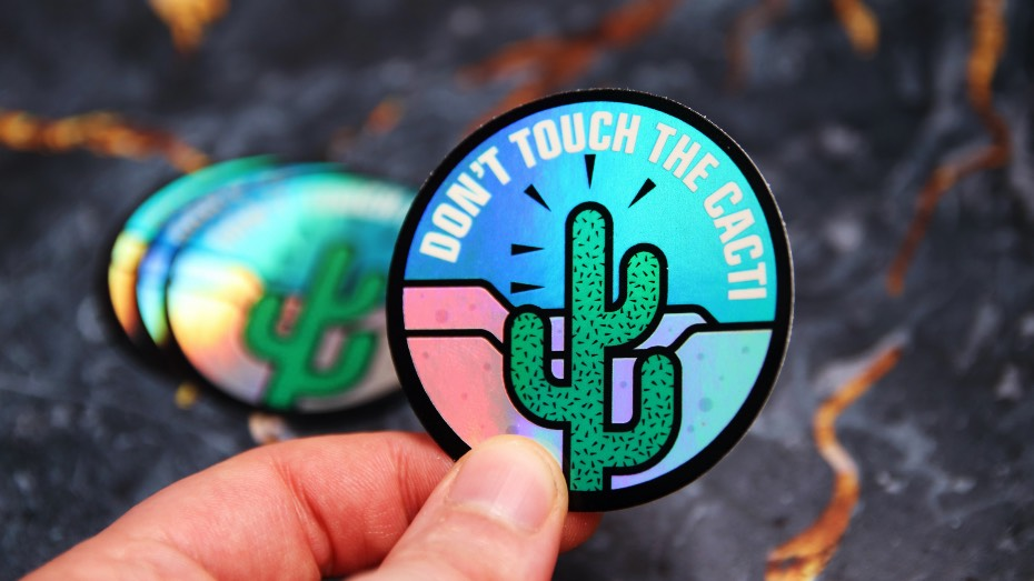 Don't touch the cacti sticker printed on gloss holographic vinyl