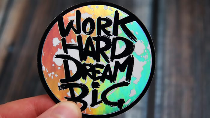 A circle work hard dream big moon holographic sticker in hand
